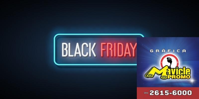 Black Friday irá gerar um faturamento de mais de us$ 2 bilhões   Guia da Farmácia   Imã de geladeira e Gráfica Mavicle Promo