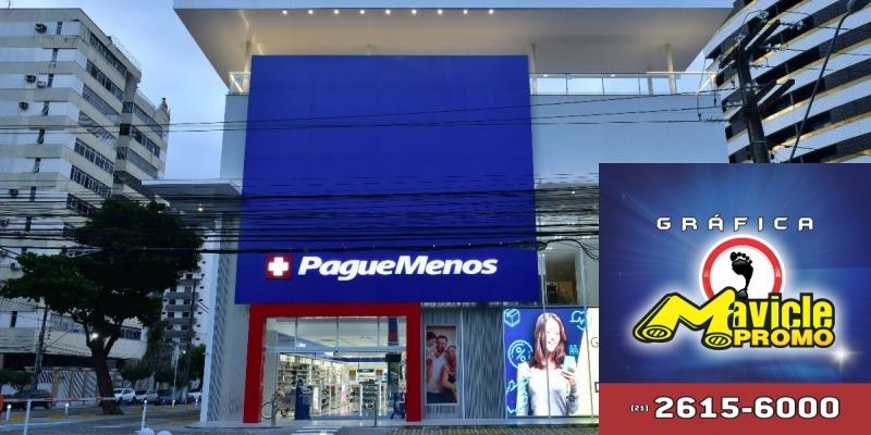 Pague Menos está aberto das 12 novas lojas no primeiro trimestre   Imã de geladeira e Gráfica Mavicle Promo